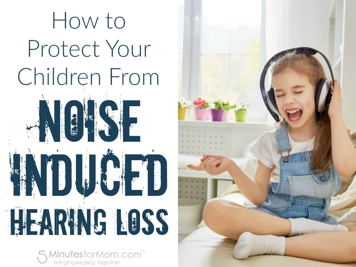 What You Need To Know About Noise Induced Hearing Loss to Protect Your Children