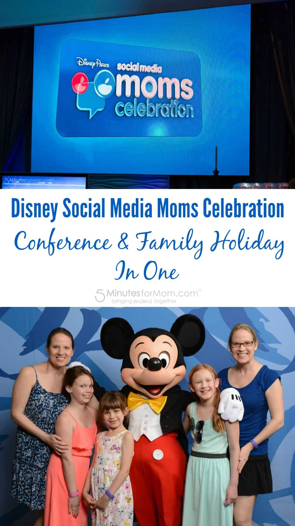 Disney Social Media Moms Celebration - Conference and Family Holiday