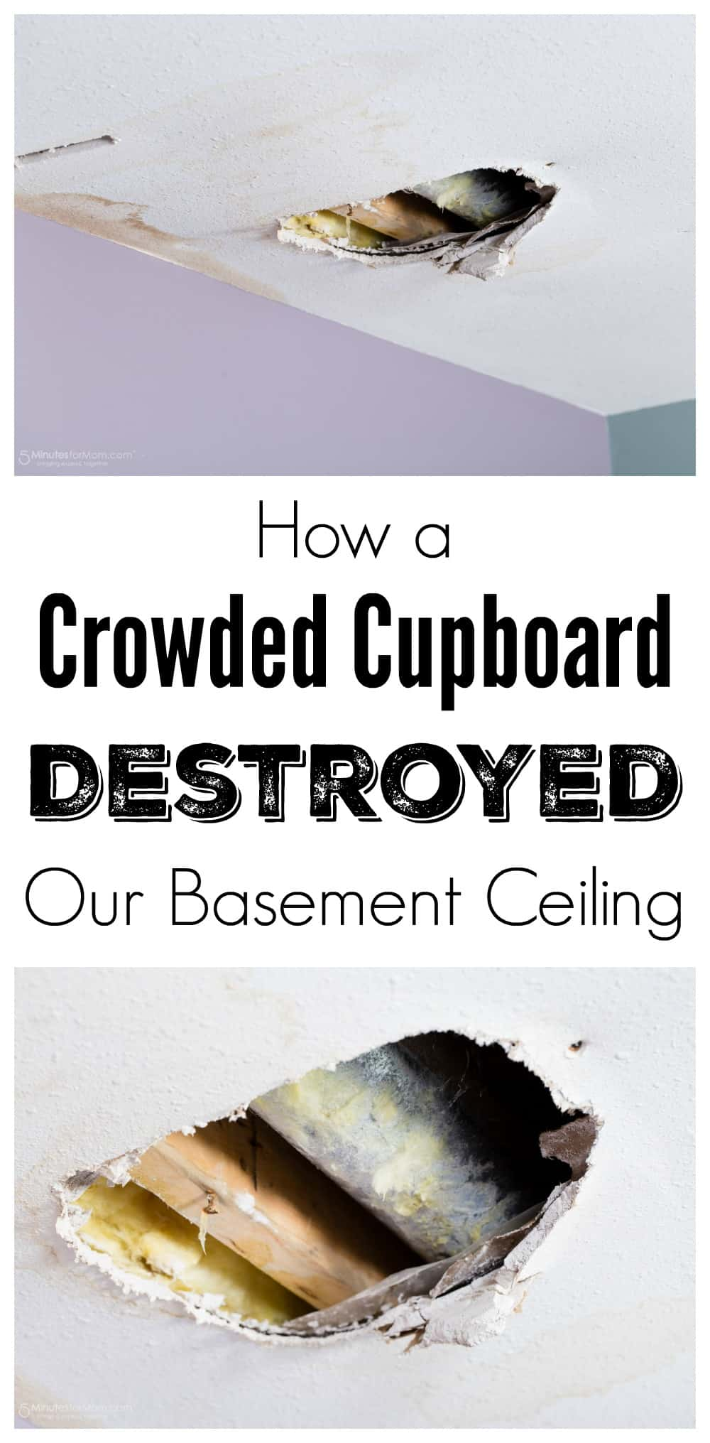 How a Crowded Cupboard Destroyed Our Basement Ceiling