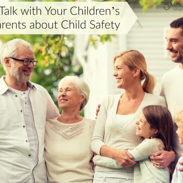How to Talk with Your Children's Grandparents about Child Safety