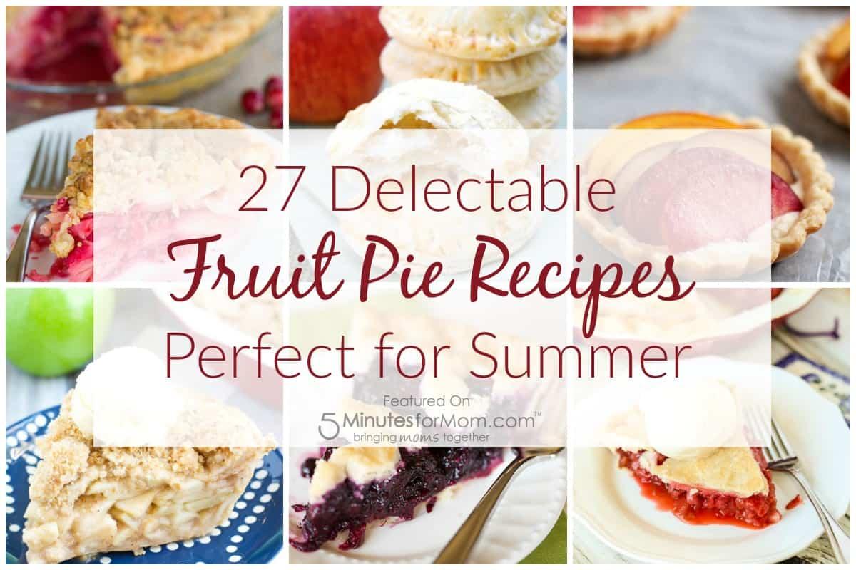 27 Fruit Pie Recipes
