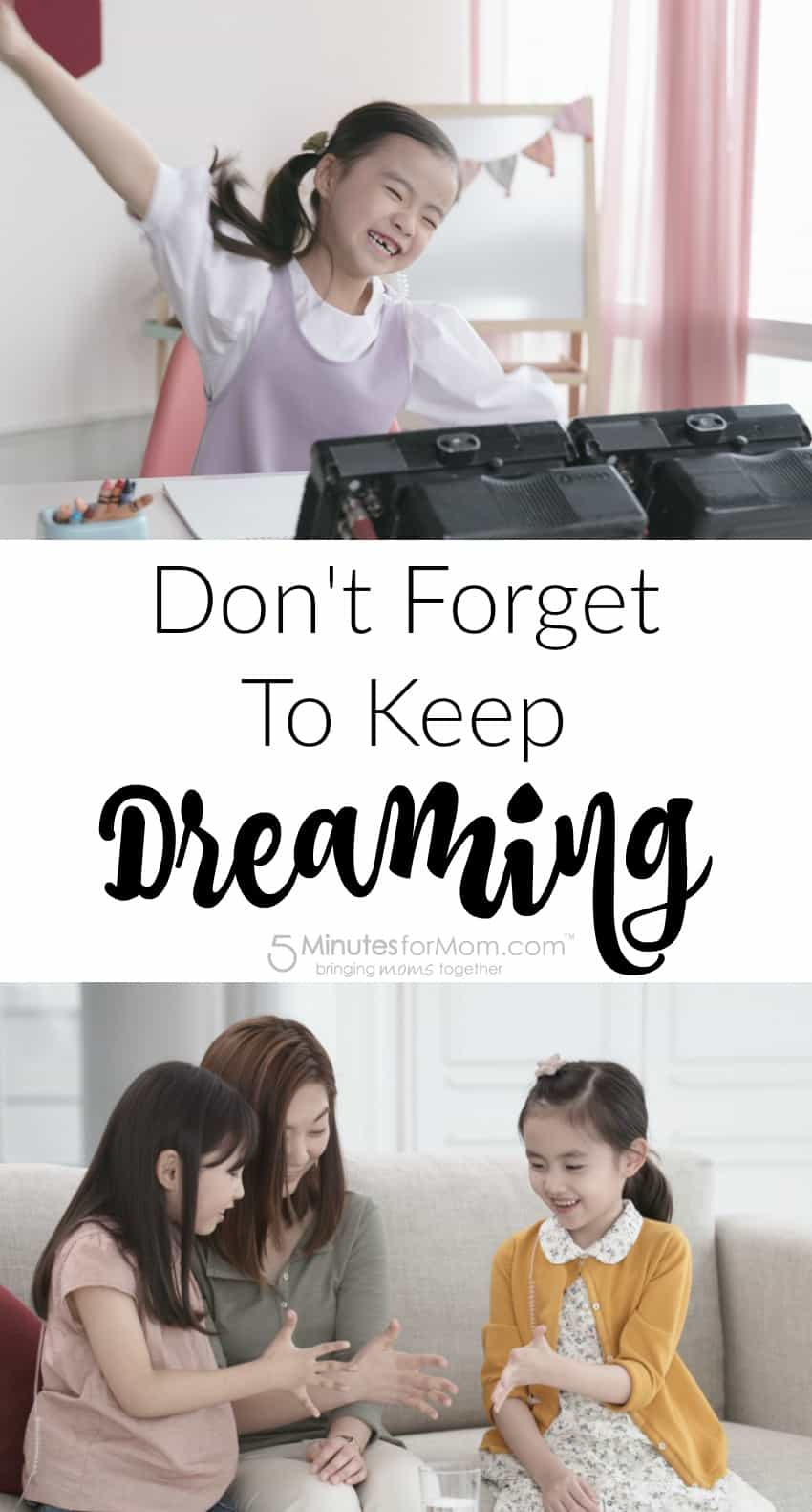 Do not forget to keep dreaming