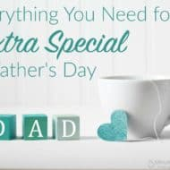 Everything You Need for an Extra Special Father's Day