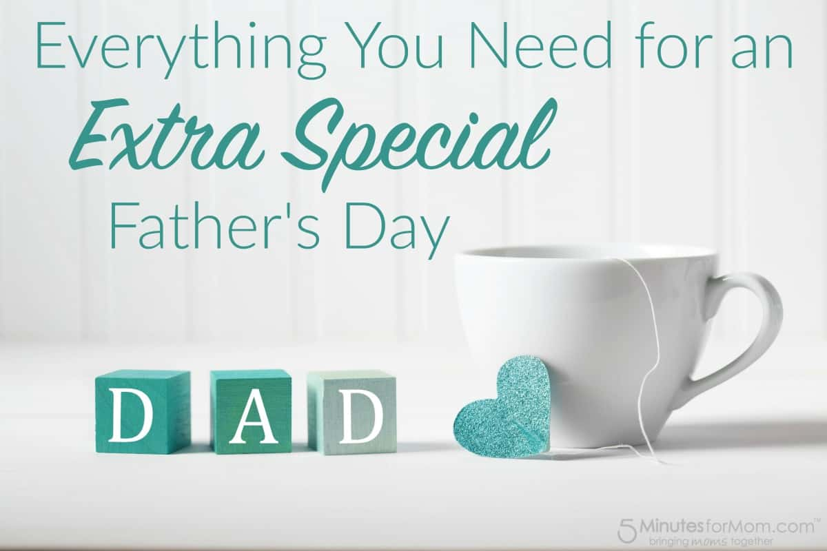 Everything You Need for an Extra Special Fathers Day