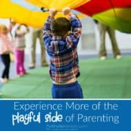 Experience More of the Playful Side of Parenting #PlayFullParenting