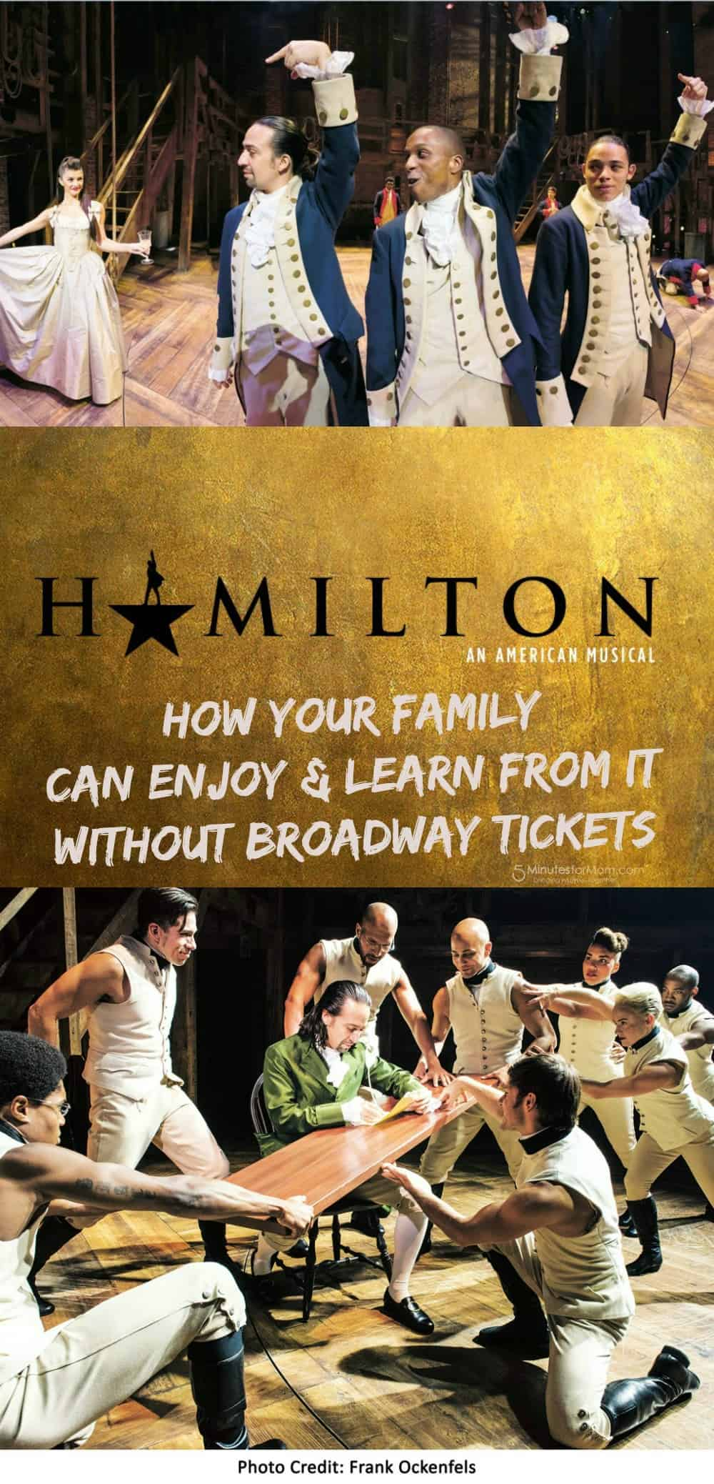 Hamilton - How your family can enjoy and learn from it without Broadway tickets