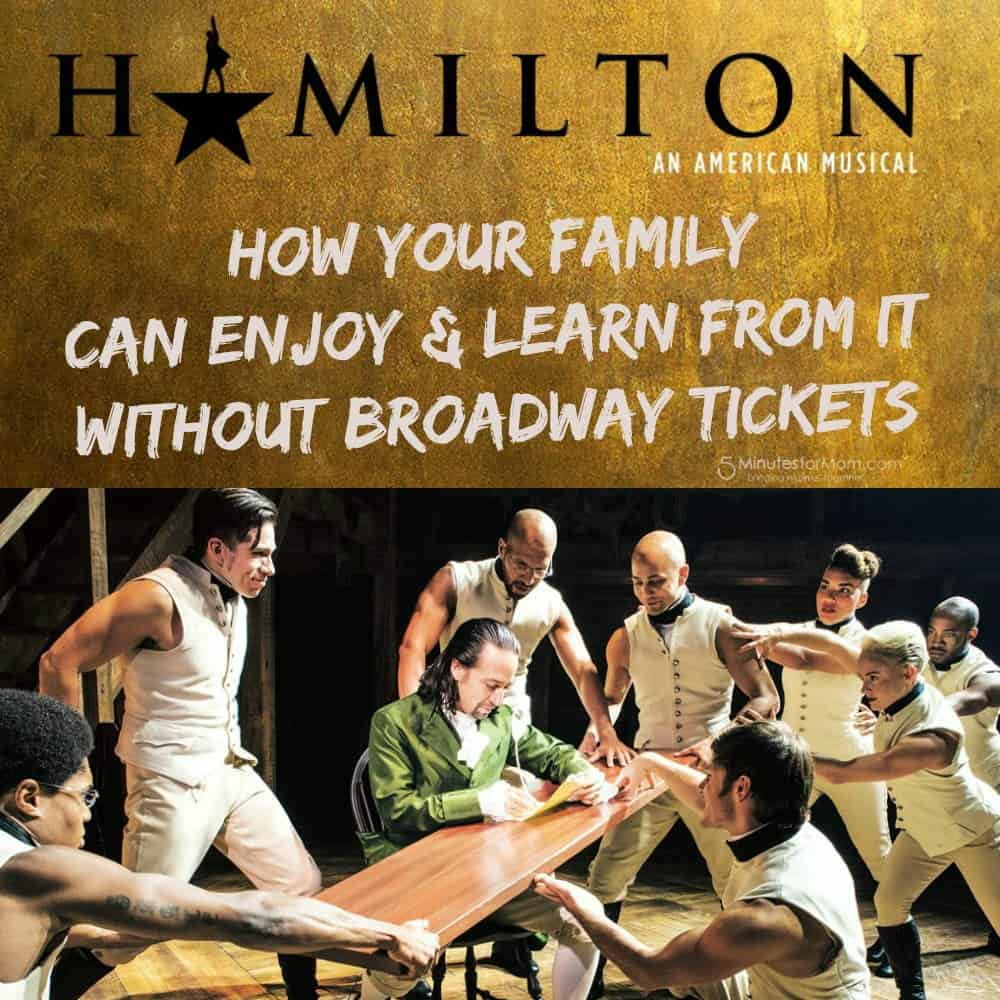 How Your Family Can Enjoy and Learn From Hamilton