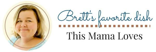 Brett favorite dish