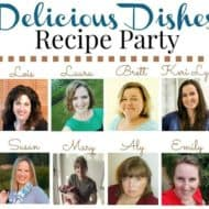 Delicious Dishes Recipe Party – Share Your Own Recipes
