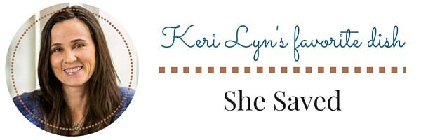 Keri Lyn favorite dish