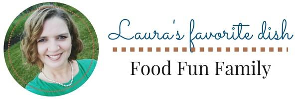 Laura favorite dish
