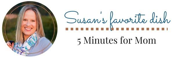 Susan favorite dish