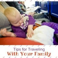 Tips For Traveling With Your Family