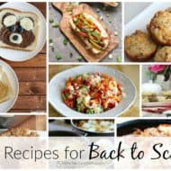 Back to School Recipes and our Delicious Dishes Recipe Party