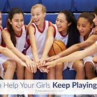 How to Help Your Girls Keep Playing Sports #LikeAGirl