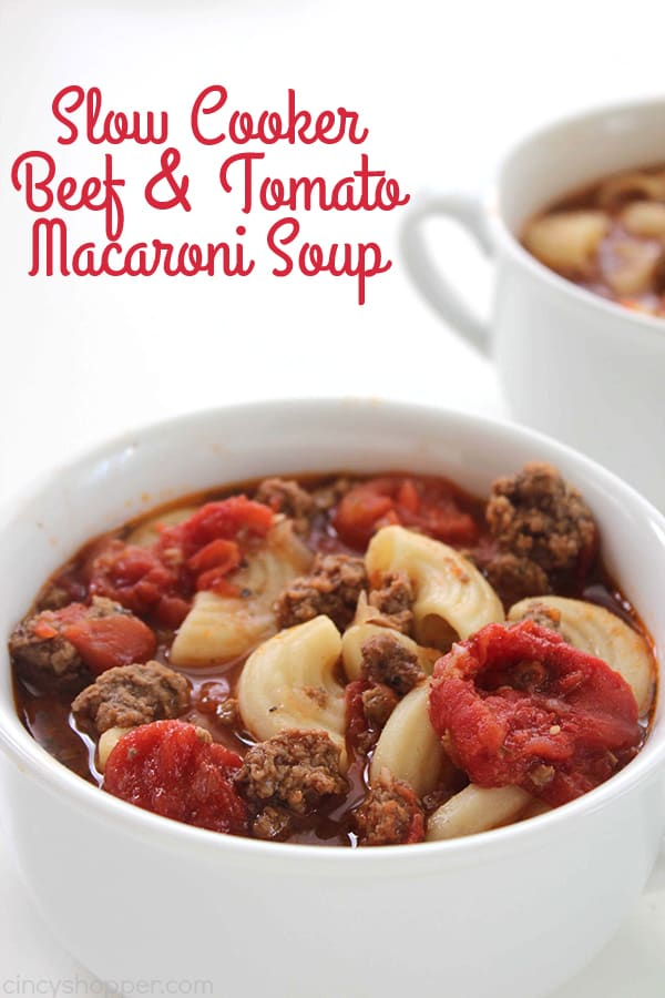 Beef Tomato Macaroni Soup from Cincy Shopper