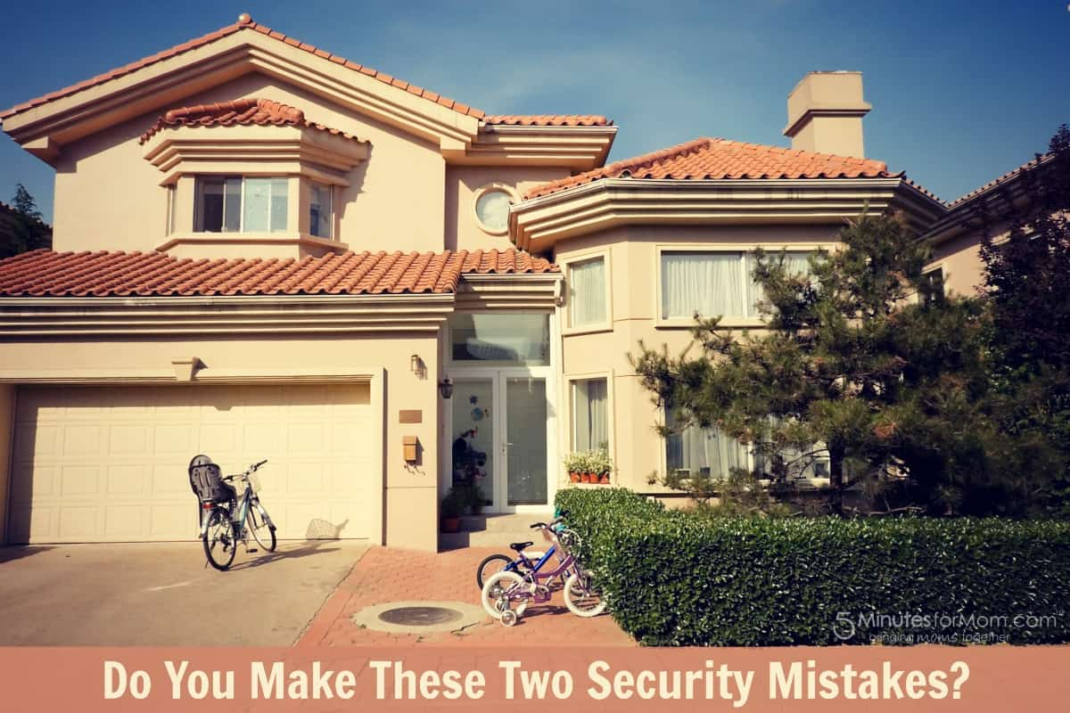 Do you make these 2 security mistakes