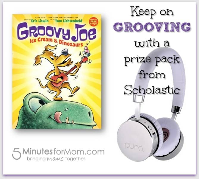 Win a prize pack from Scholastic and Groovy Joe