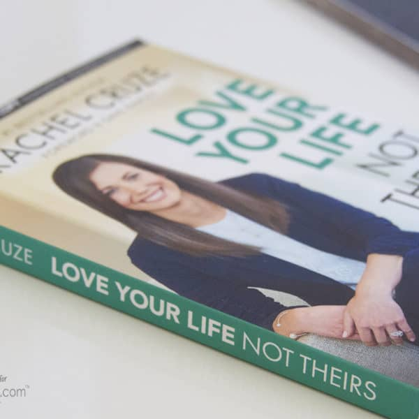 Love Your Life Not Theirs… and Get Your Financial Life On Track