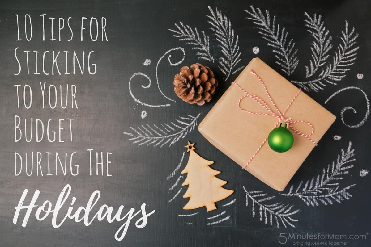 10 Tips for Sticking to Your Budget during the Holidays - Christmas Budget