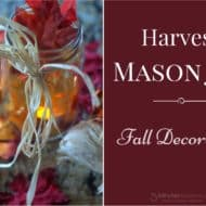 Easy DIY Fall Decoration – Harvest Mason Jar
