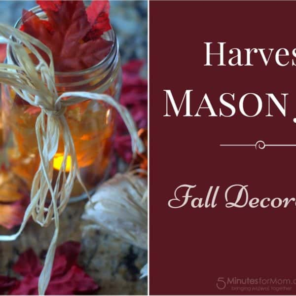 Easy DIY Fall Decoration – Harvest Mason Jar