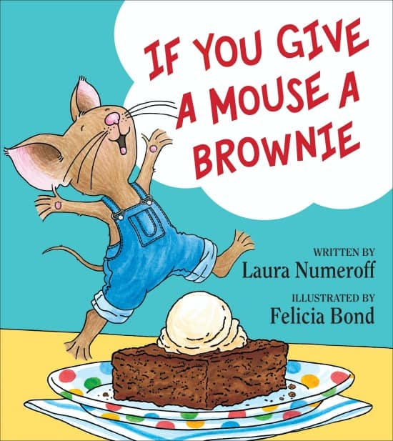 New picture book IF YOU GIVE A MOUSE A BROWNIE is just as magical as the original!