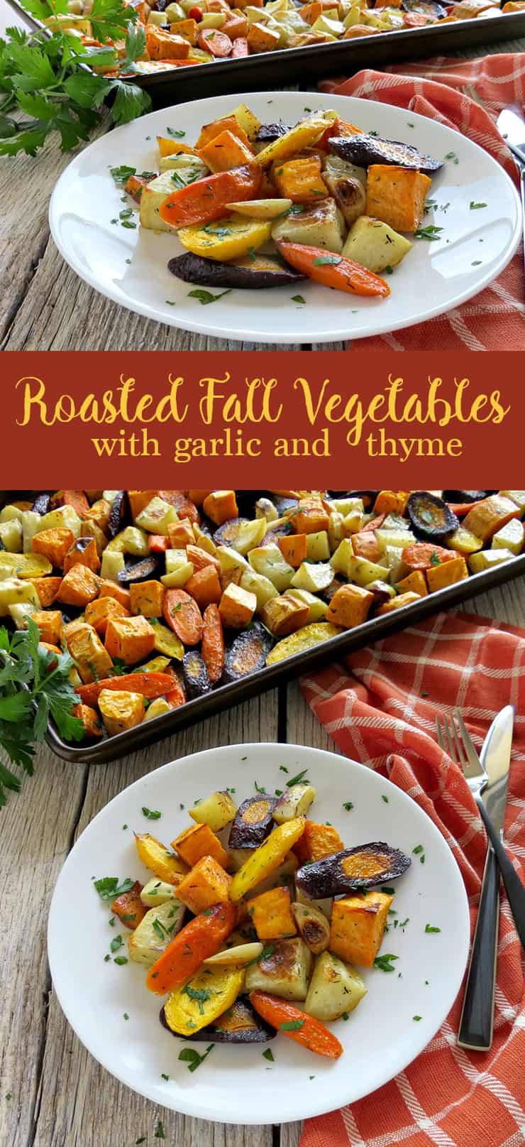 Oven Roasted Fall Vegetables with Garlic and Thyme