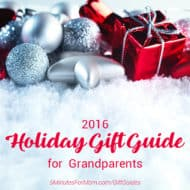 2016 Holiday Gift Guide for Grandparents