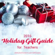 2016 Holiday Gift Guide for Teachers