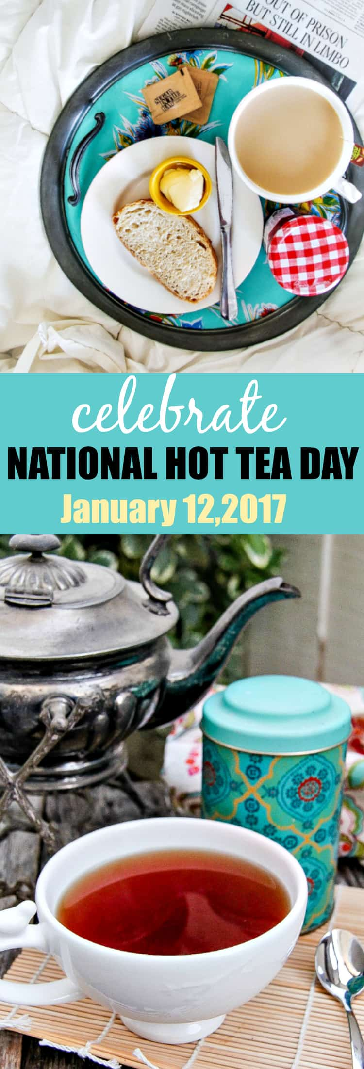 how-will-you-celebrate-naitonal-hot-tea-day-on-january-12-2017