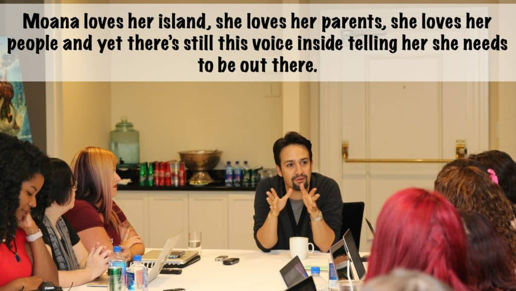 Lin-Manuel Miranda Quote on Moana: Moana loves her island, she loves her parents, she loves her people and yet there's still this voice inside telling her she needs to be out there.