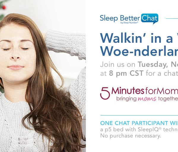 Let's Chat Sleep and Winter Woes with @SleepNumber Nov 15, 9pm ET #SNSweepstakes