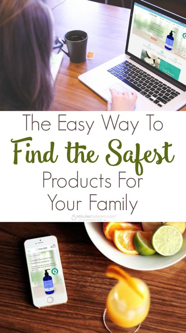 The Easy Way to Find the Safest Products for Your Family