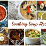 Soothing Soup Recipes and Our Delicious Dishes Recipes Party