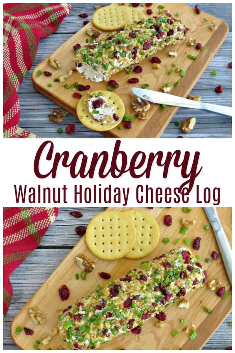 Cranberry Walnut Holiday Cheese Log - Holiday Appetizer