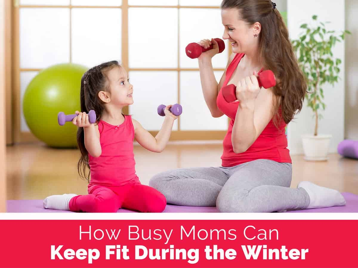 how-busy-moms-can-keep-fit