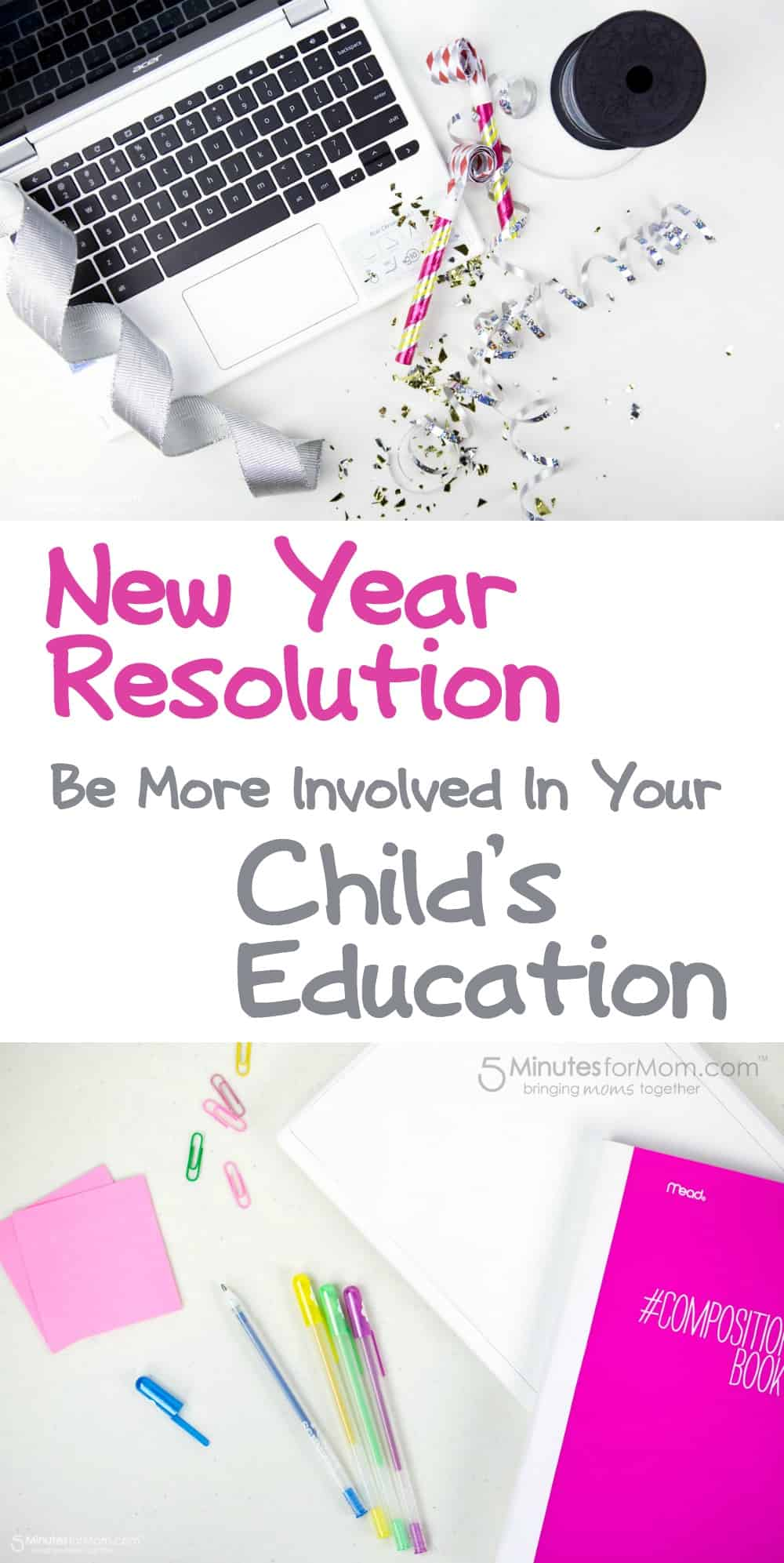 New Year Resolution - Be More Involved In Your Childs Education