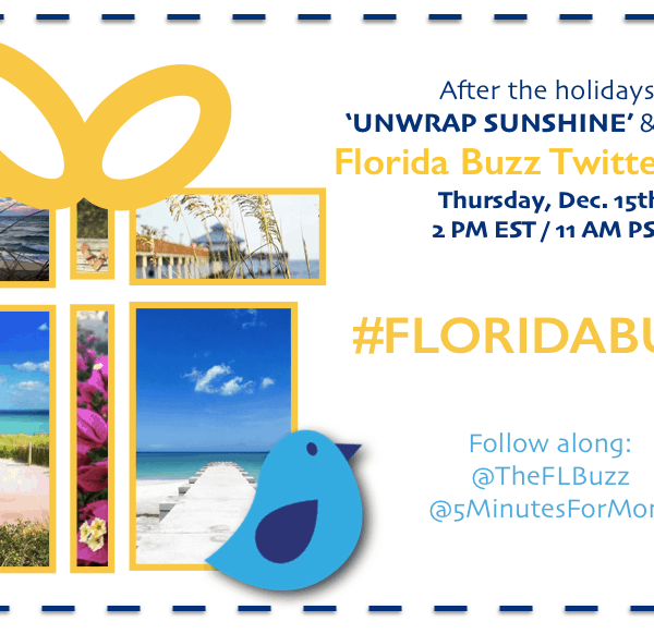"You're Invited – ""Unwrap Sunshine"" FL Buzz Twitter Chat on Dec 15 #FloridaBuzz"