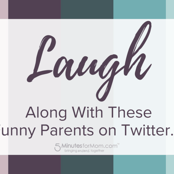 Laugh Along With These Funny Parents on Twitter