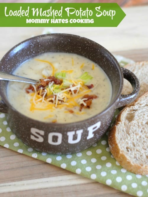 Loaded Mashed Potato Soup from Mommy Hates Cooking