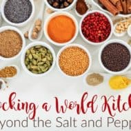 Stocking a World Kitchen: Beyond the Salt and Pepper