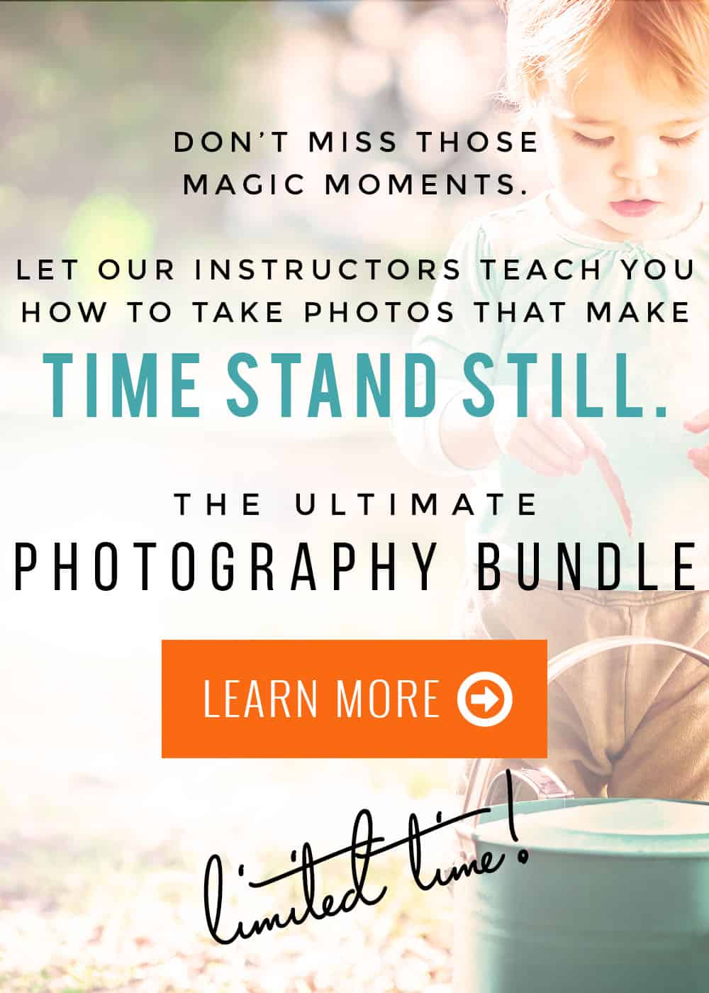 Let Time Stand Still - Photography Bundle