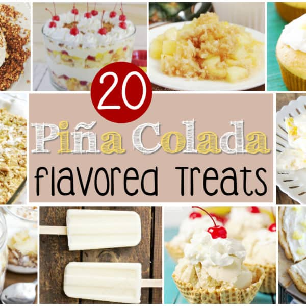 20 Pina Colada Flavored Treats