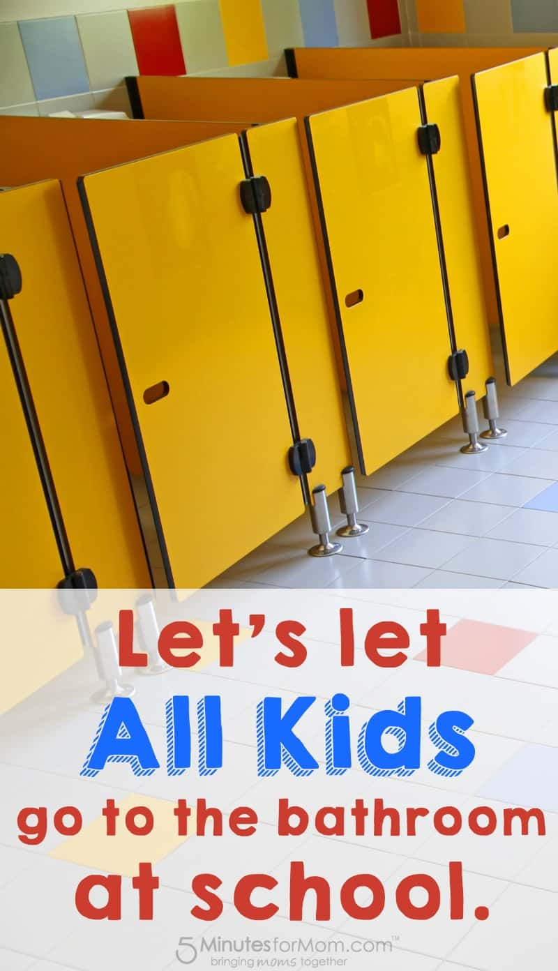 Stand Up To Bullying - Let all kids go to the bathroom at school