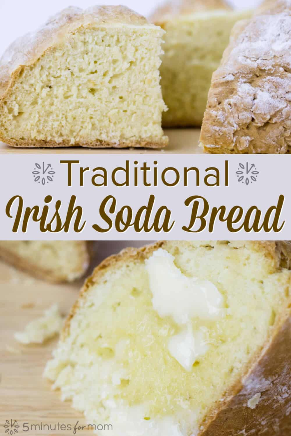 Traditional Irish Soda Bread Recipe and Irish Soda Bread History #sodabread