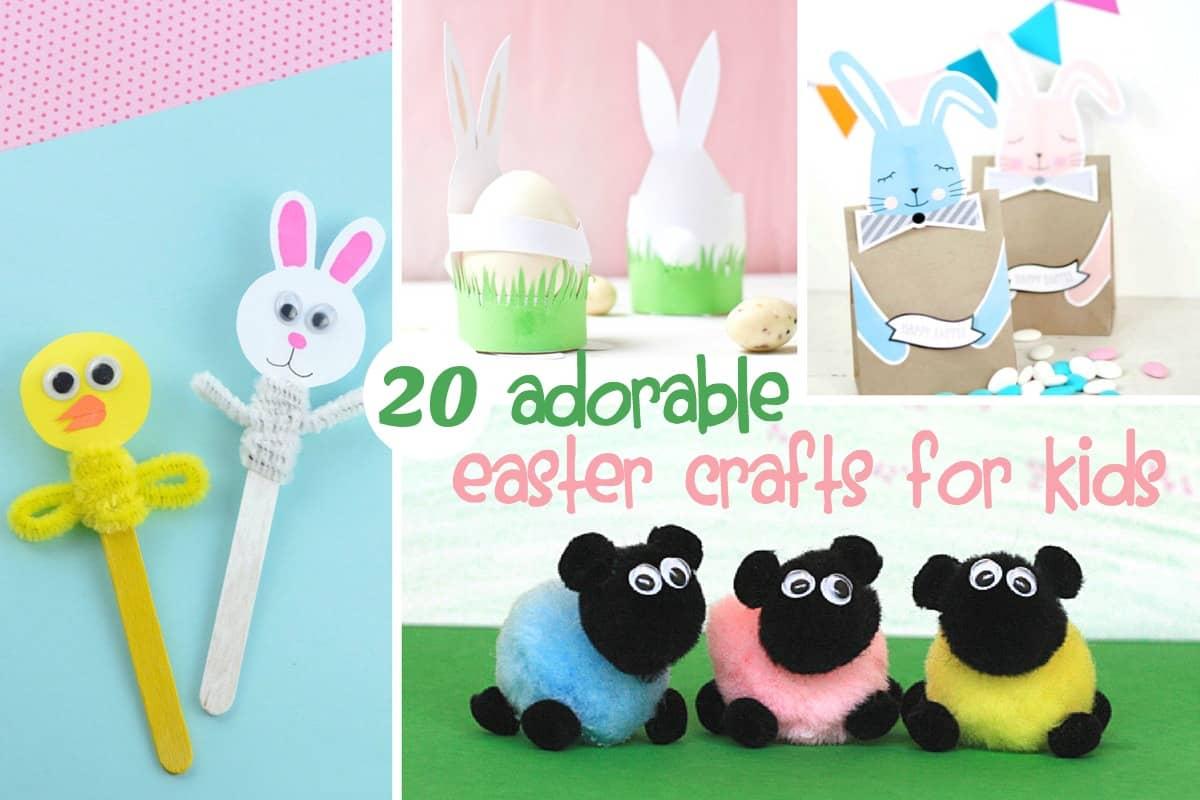 20 Easter Crafts For Kids