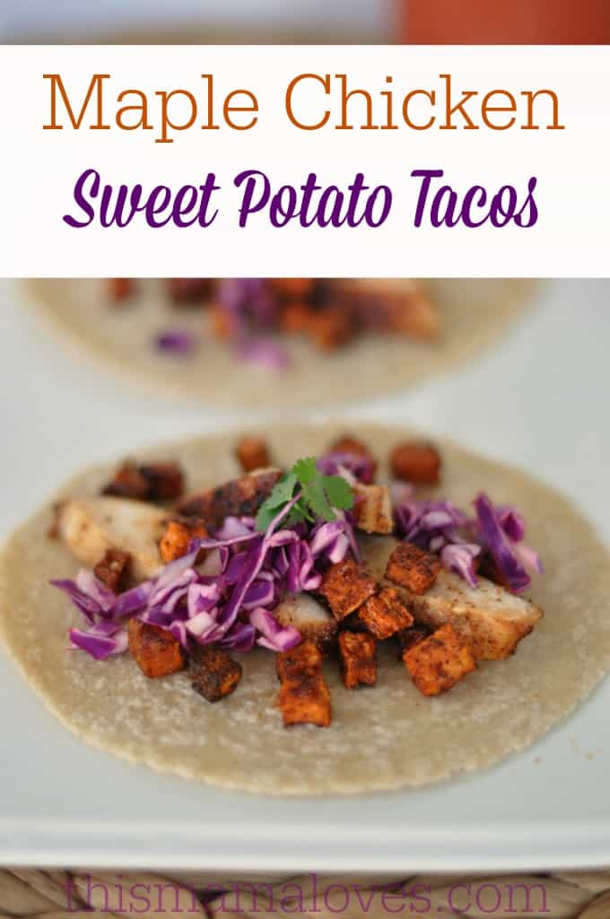 Maple Glazed Chicken Sweet Potato Tacos Recipe from This Mama Loves
