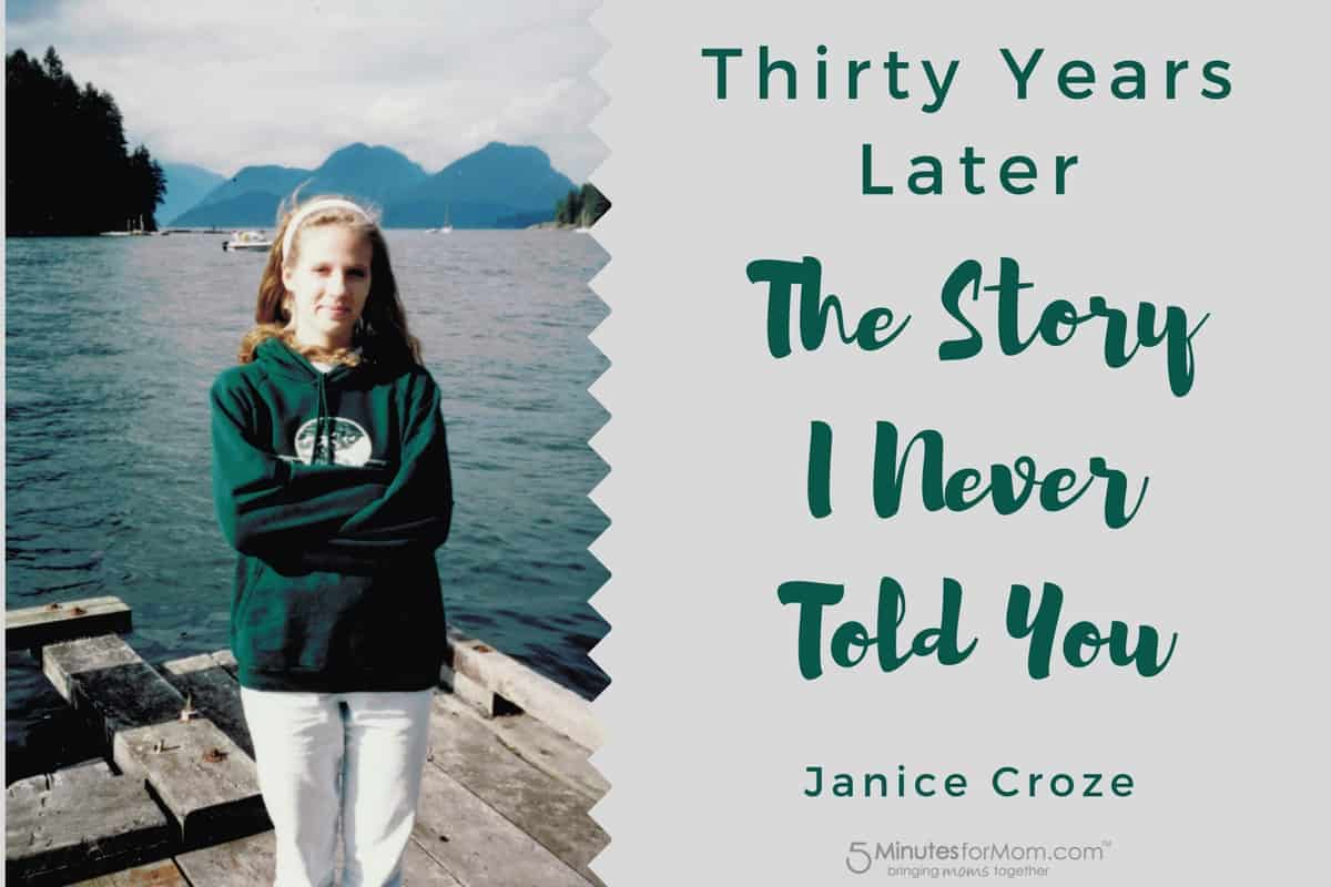 30 Years Later - The story I never told you