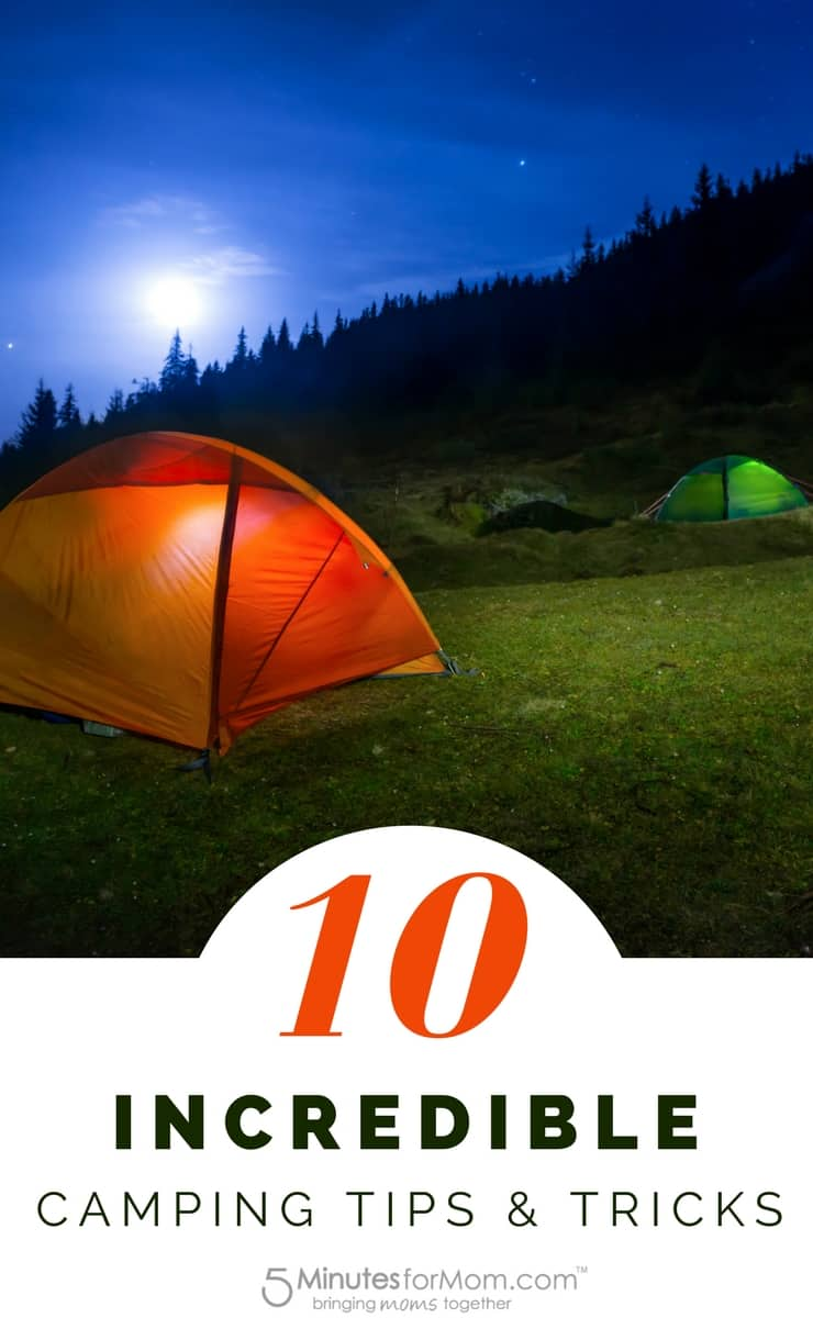 10 Incredible Camping Tips and Tricks